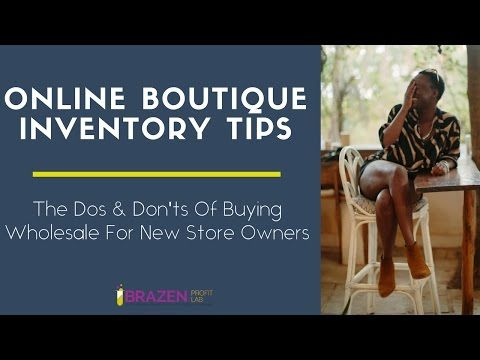 How To Choose Suppliers & Stock For Your Online Boutique