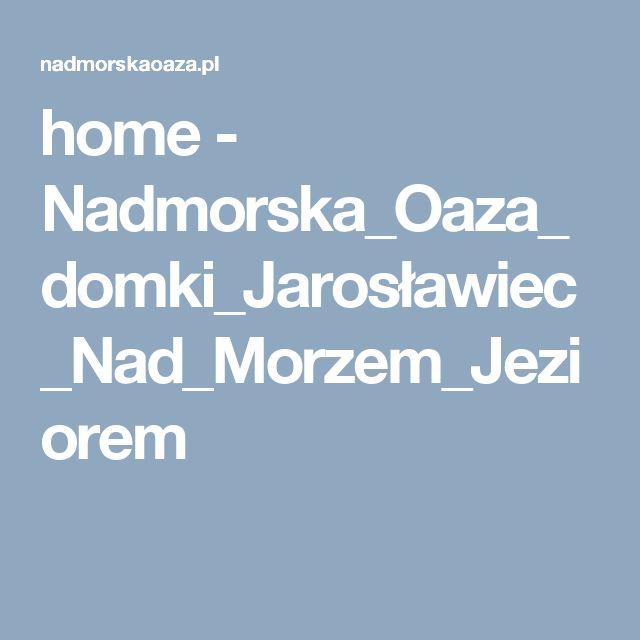 domki letniskowe Jarosławiec nad morzem Jezierzany domki Nadmorska_Oaza_domki_Jarosławiec_Nad_Morzem_Jeziorem