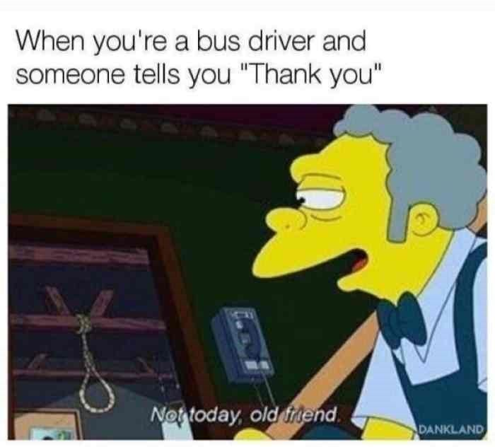 19 More Thank The Bus Driver Memes For The Ethically Superior Memes Top Memes Funny Pictures