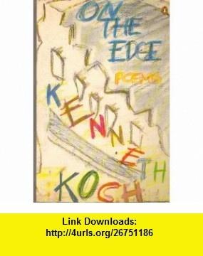27 best new york school painters and poets images on pinterest on the edge poems kenneth koch asin b001v6nv2q tutorials pdf ebooks onlinethe edgepoet fandeluxe Document