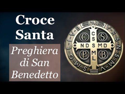 Croce Santa. Preghiera di San Benedetto contro il maligno - La Luce di Maria