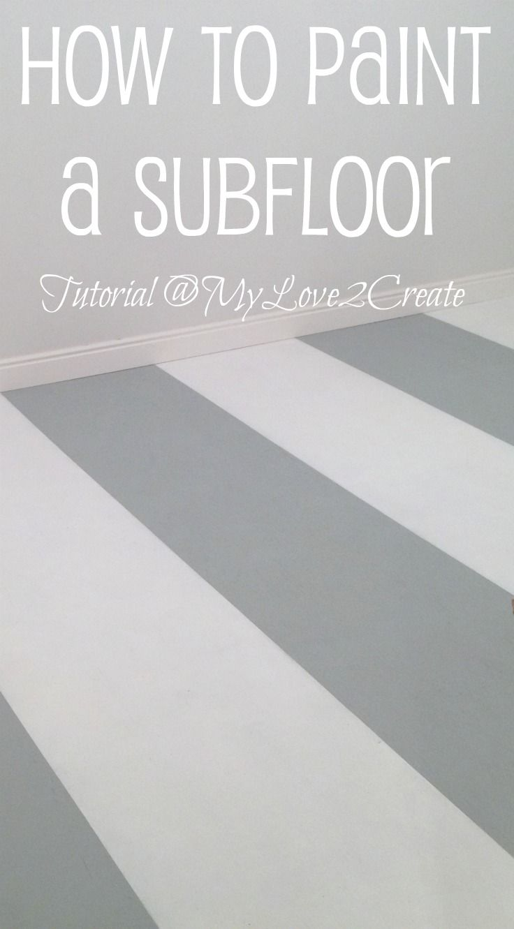 From My Love 2 CreateHow to Paint a Subfloor