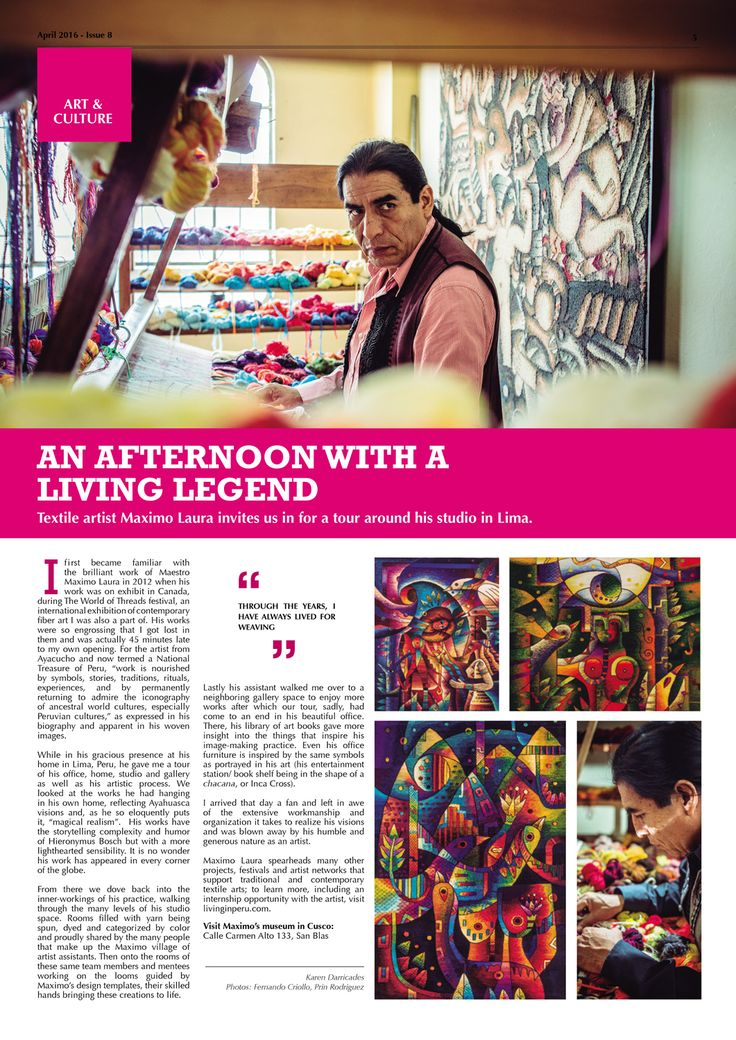. AN AFTERNOON WITH A LIVING LEGEND - Textile artist Maximo Laura invites us in for a tour around his studio in Lima.