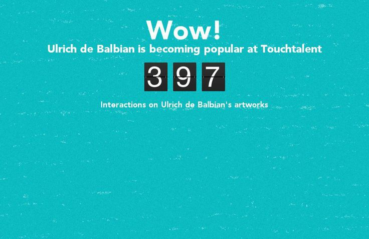 Ulrich de Balbian is becoming popular @touchtalent.com 591 interactions after 1 day