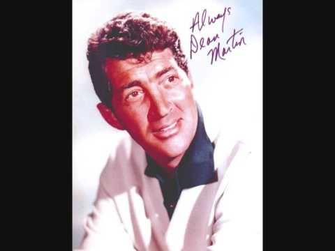 Dean Martin-Everybody Loves Somebody ---oh my!!!