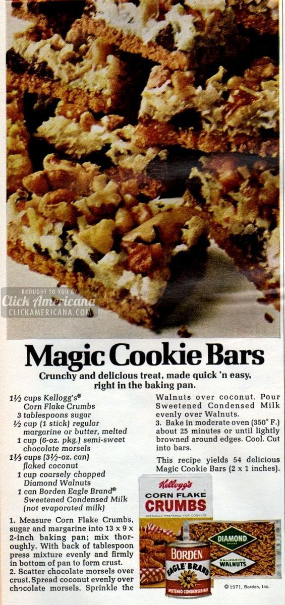Magic Cookie Bars Crunchyand delicious treat, make quick 'n easy, right in the baking pan. Seven Layer Magic Cookie Bars recipe Ingredients 1-1/2 cups Kellogg's Corn Flake Crumbs or 6 cups Kellogg's Corn Flakes cereal (crushed to 1-1/2 cups) 3 tablespoons sugar 1/2 cup margarine or butter, softened 1 cup coarsely chopped walnuts 1 package …