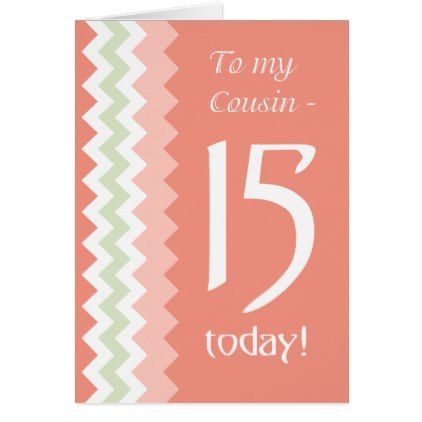 15th Birthday for Cousin Coral Mint Chevrons Card - birthday gifts party celebration custom gift ideas diy