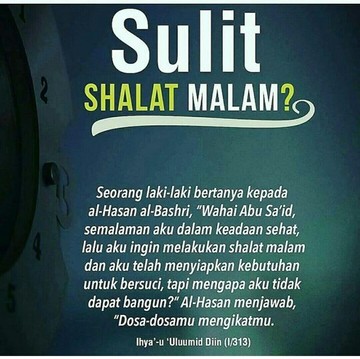 . Sulit sholat malam? Koreksilah diri kita  mungkin banyak dosa yang menjadi kita sulit untuk shalat malam . . indonesiabertauhidofficial .