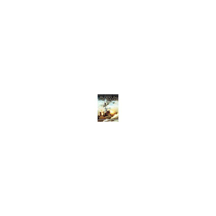 Blood in the Water (Unabridged) (CD/Spoken Word) (Taylor Anderson)