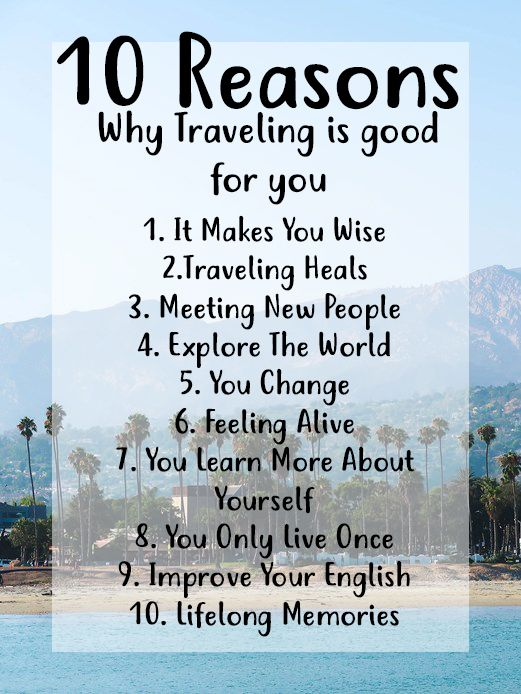 Blog post - 10 reasons why traveling is good for you