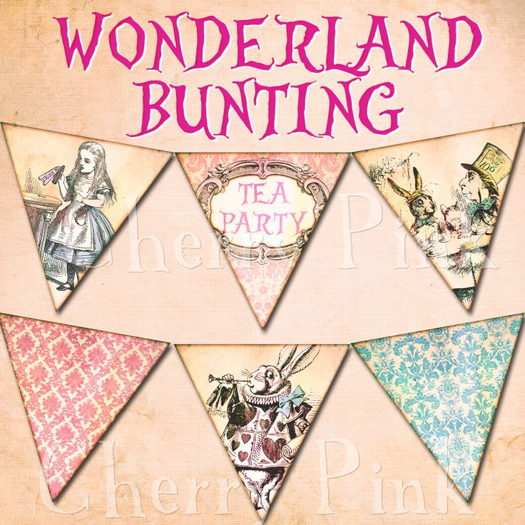 ALICE in WONDERLAND BUNTING digital printable by CherryPinkPrints, $3.50 - where was this at easter time!