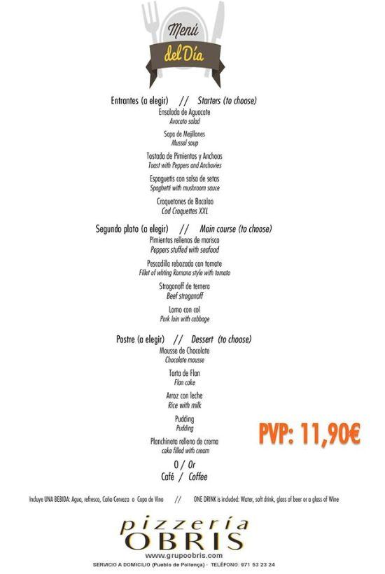 """La """"Pizzería Obris"""" nos ofrece un menú del día por sólo 11,90 euros es un local totalmente renovado donde podrás degustar sus pizzas, su pasta..."""