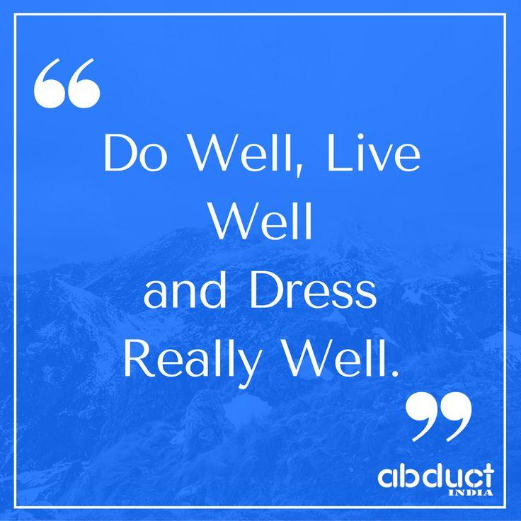 #Dress_Well #AbductIndia