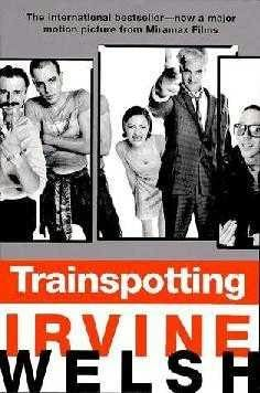 Trainspotting, great book, great movie, great soundtrack...