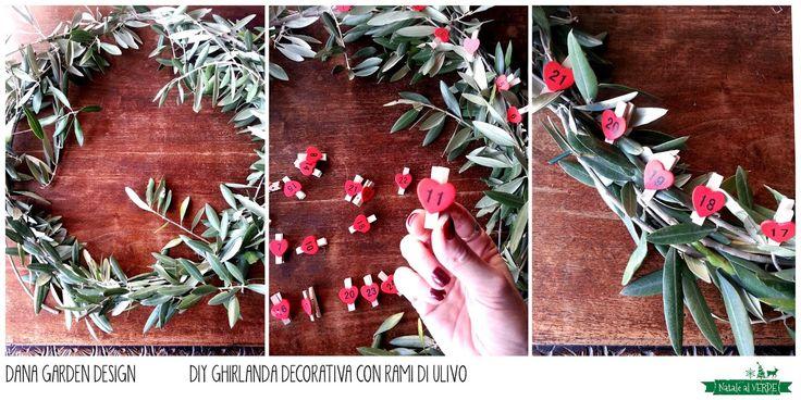 Dana Garden Design: DIY ghirlanda con rami di ulivo per #natalealverde   http://dana-gardendesign.blogspot.it/2014/12/diy-ghirlanda-con-rami-di-ulivo-per.html