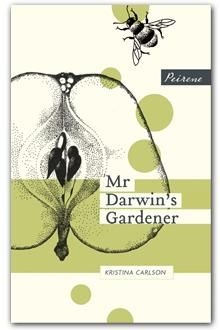 January ¦¦ Mr Darwin's Gardener by Kristina Carlson.