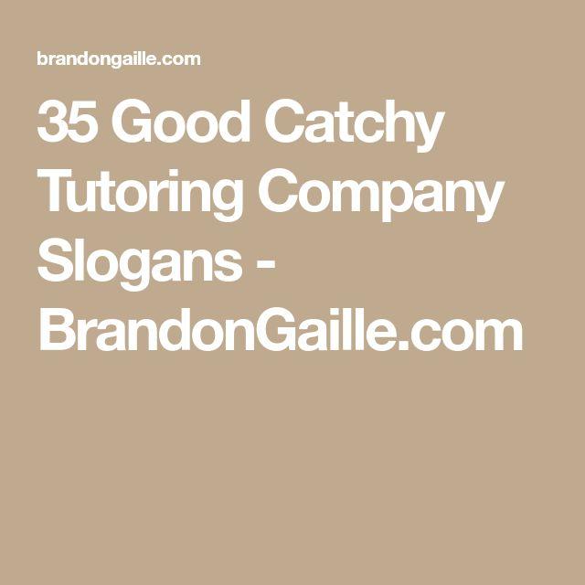 35 Good Catchy Tutoring Company Slogans - BrandonGaille.com