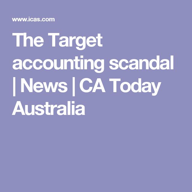 The Target accounting scandal | News | CA Today Australia