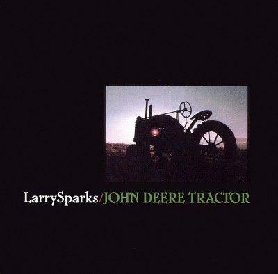 Larry Sparks - John Deere Tractor (CD)