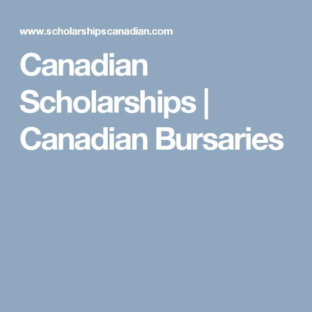 Canadian Scholarships | Canadian Bursaries