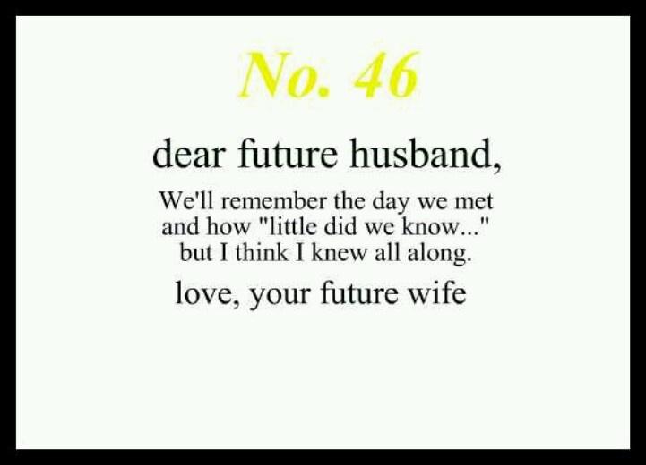 dear future wife quotes - photo #25