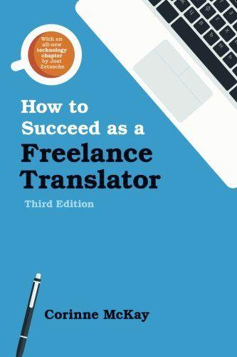 How to Succeed as a Freelance Translator, Third Edition d... https://www.amazon.es/dp/0578170078/ref=cm_sw_r_pi_dp_x_gxWjyb2T41ED8