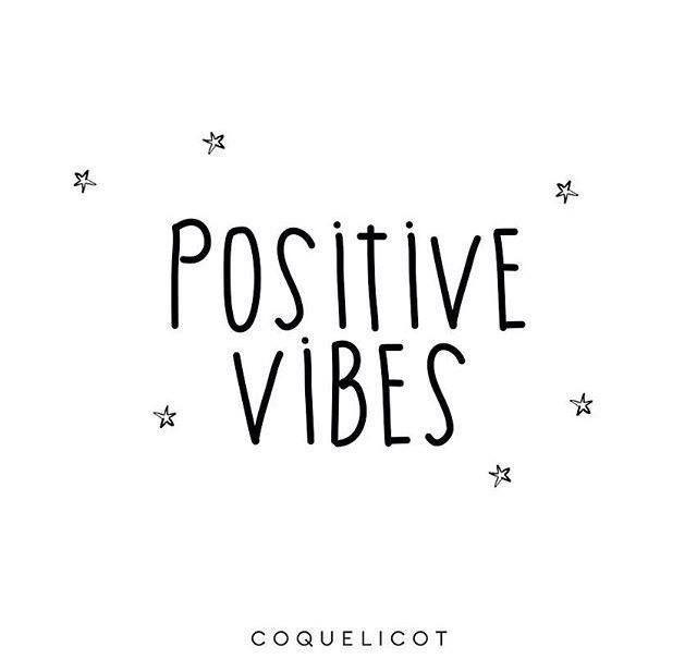 Coquelicot Quotes   Positive Vibes ★⭐︎