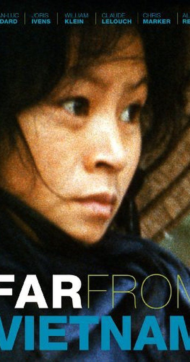 Directed by Joris Ivens, William Klein, Claude Lelouch. With Anne Bellec, Karen Blanguernon, Bernard Fresson, Maurice Garrel. In seven different segments, Godard, Klein, Lelouch, Marker, Resnais and Varda show their sympathy and support for the North Vietnamese army during the Vietnam war.