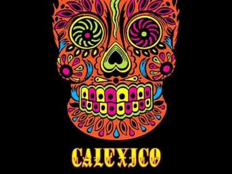 Calexico - So much of their music reminds me of a Cormac McCarthy novel.