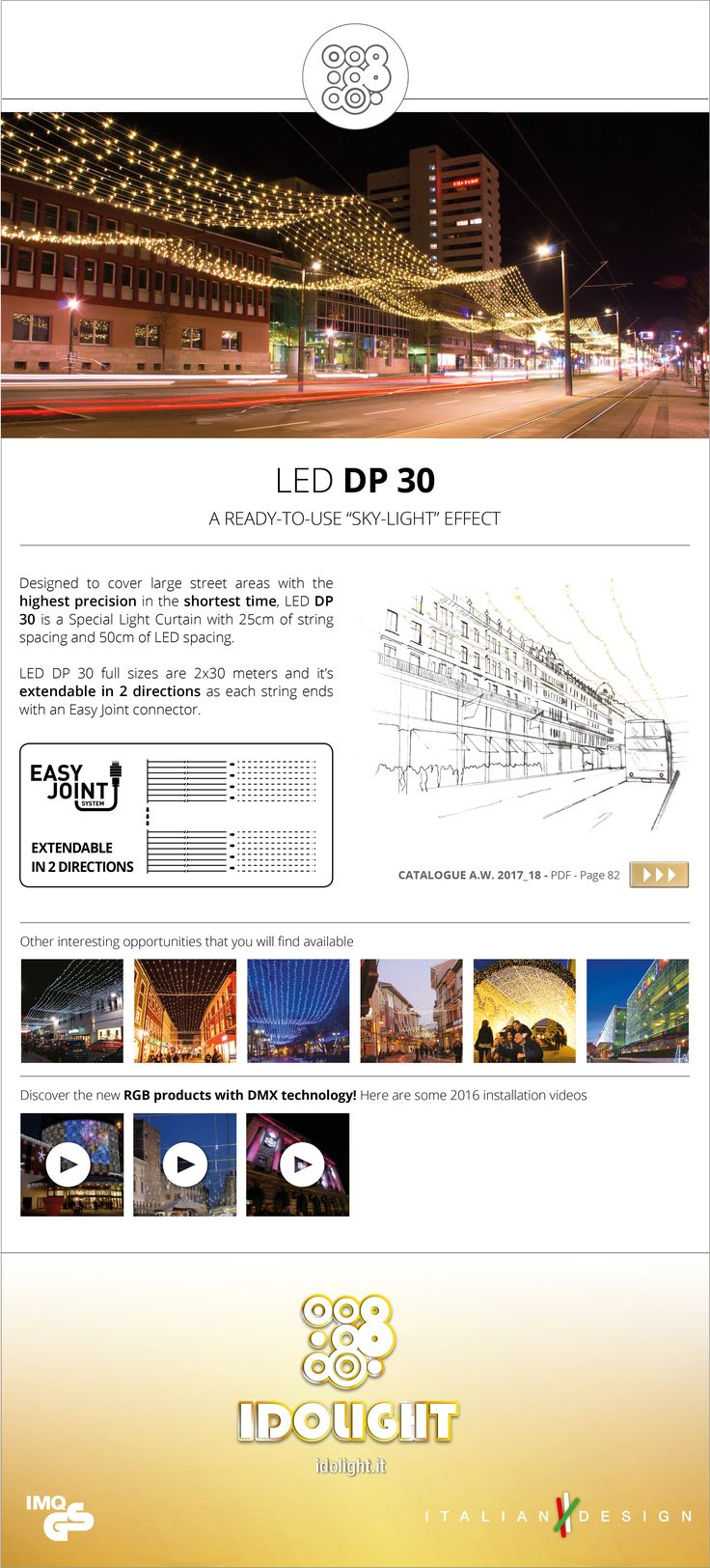 LED DP 30, the highest precision in the shortest time!  #idolight #streetdecoration #citylighting #readytogo