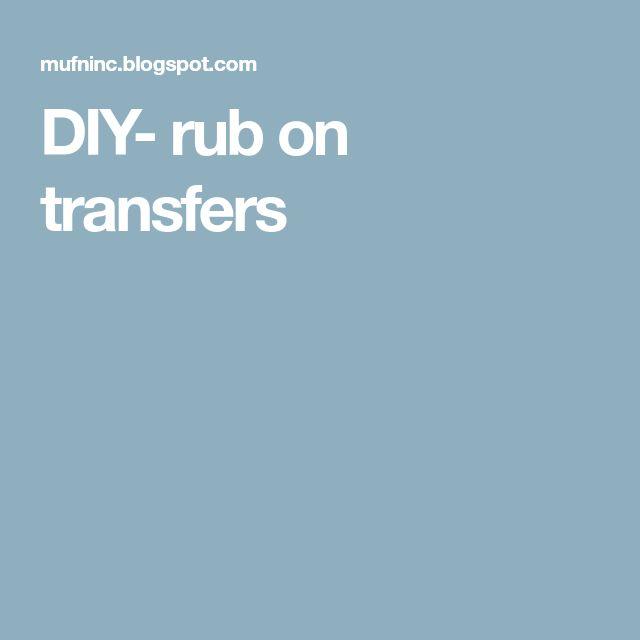 DIY- rub on transfers
