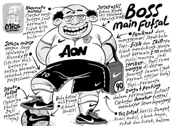Mice Cartoon: Beginilah Kalau Boss Main Futsal (Kompas, 21.04.13)