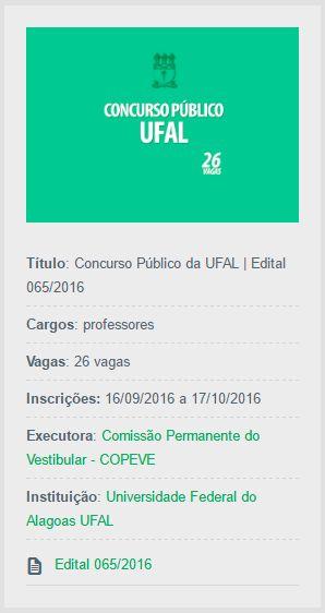 Publicado o edital do Concurso Público da UFAL (Universidade Federal de Alagoas), cujo objetivo é o provimento de 20 vagas para professores.