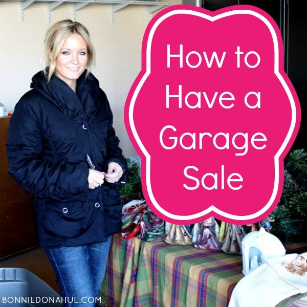How to Have a Garage Sale!  Everything you need to do before, during, and after the sale!!  It includes price guidelines and tips!
