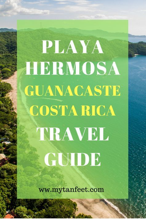 Travel guide to Playa Hermosa, Guanacaste: where to eat, where to stay and more  http://mytanfeet.com/costa-rica-beach-information/playa-hermosa-guanacaste/