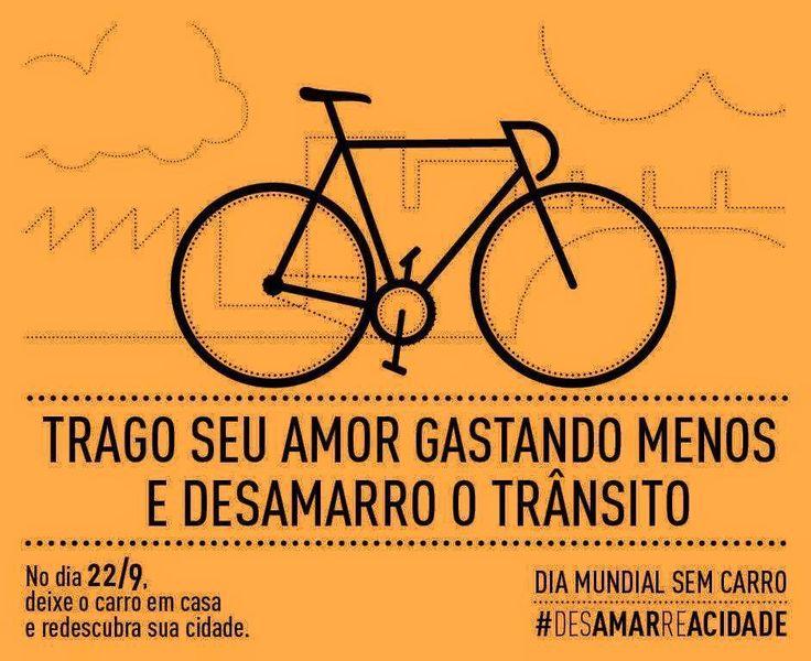 Dia 22/09 é o Dia Mundial Sem Carro. Vamos desamarrar a cidade de bike, aproveitando as ciclovia e ciclofaixas? #desamarreacidade (via Eu apoio ciclovias e faixas de ônibus em São Paulo - Facebook)