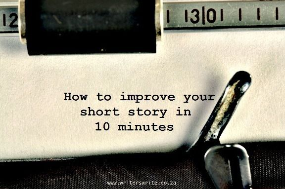 Five 10-Minute Fixes for Your Short Story - Writers Write