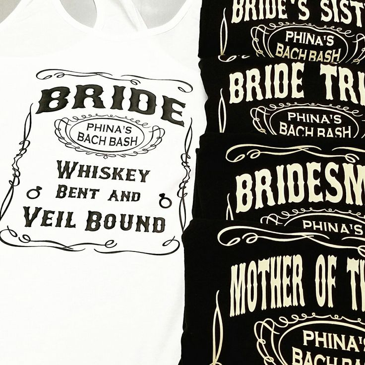 Every item is made custom to suite your style.   Another round of our Whiskey Themed Bachelorette Tanks heading out to Nashville! These are perfect for a country bachelorette.