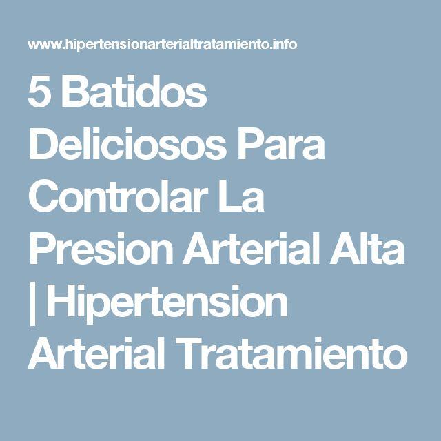 5 Batidos Deliciosos Para Controlar La Presion Arterial Alta   Hipertension Arterial Tratamiento