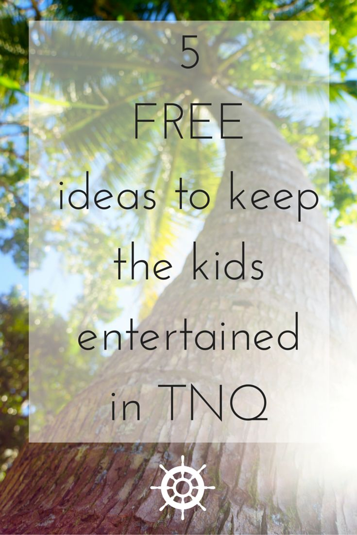 Want to keep the kids happy but don't want to break the bank? Here are 5 tips for you in #Cairns #TropicalNorthQueensland