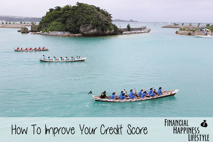 How To Improve Your Credit Score #finance #credit #happiness