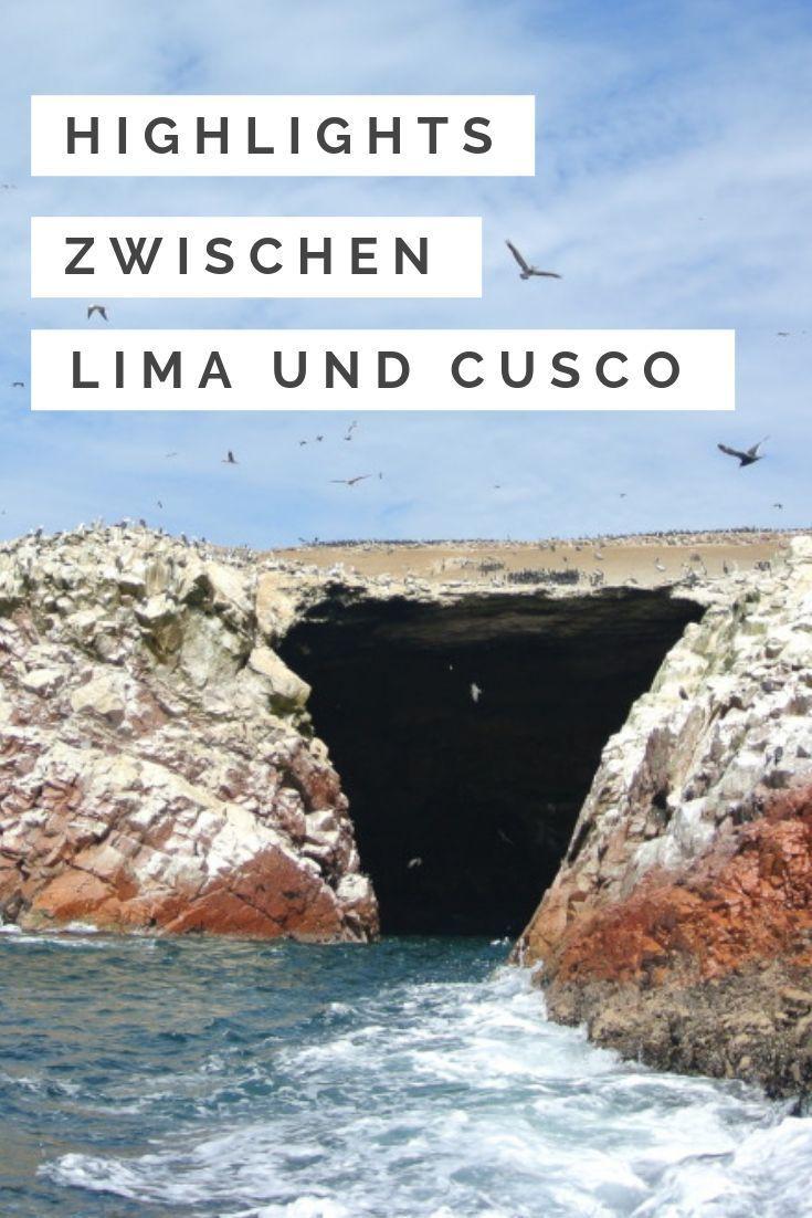 Peru 3 Verborgene Orte Zwischen Lima Und Cusco Peru Reisen Reiseziele Weltreise