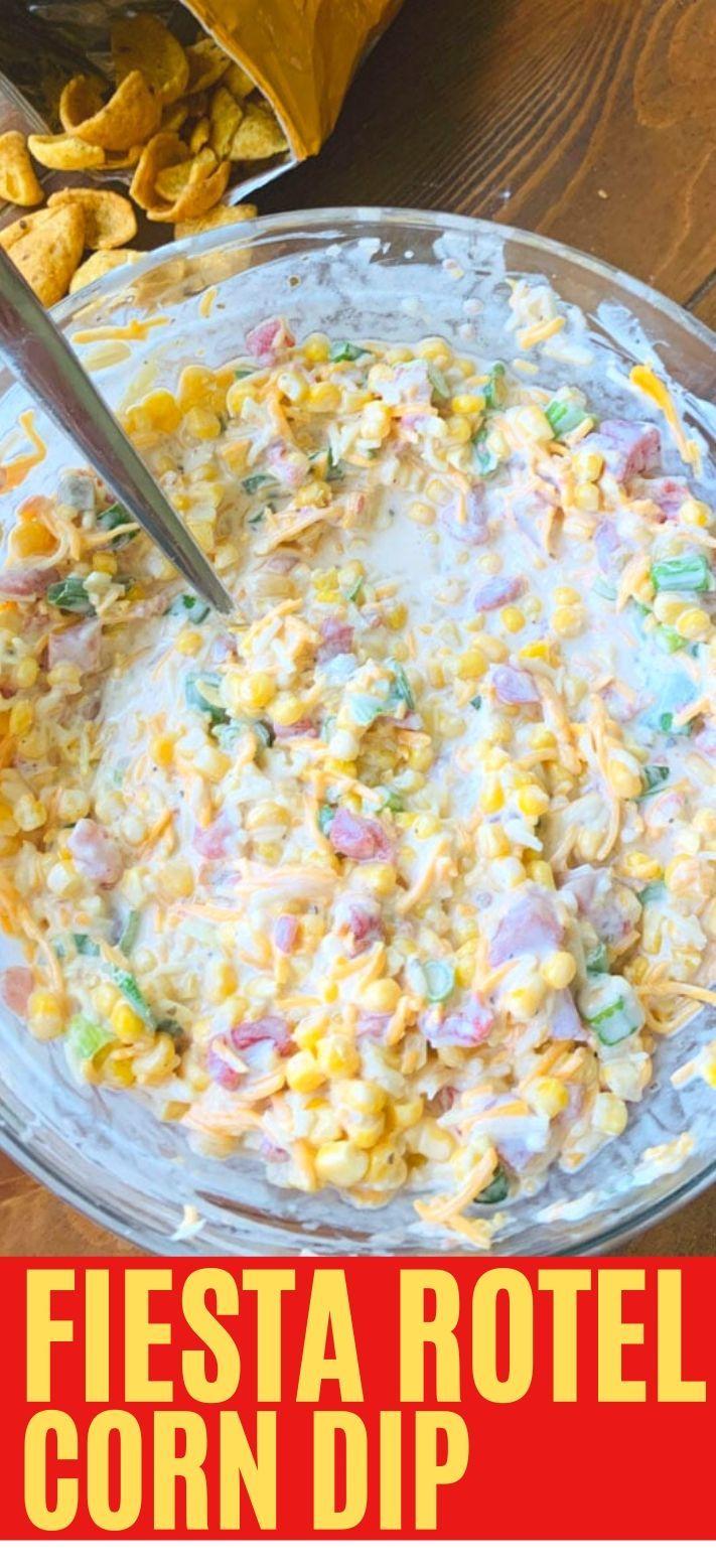 Fiesta Rotel Corn Dip In 2020 Dip Recipes Easy Corn Dip Sour Cream Dip