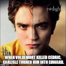 when voldemort killed cedric carlisle turned him into edward