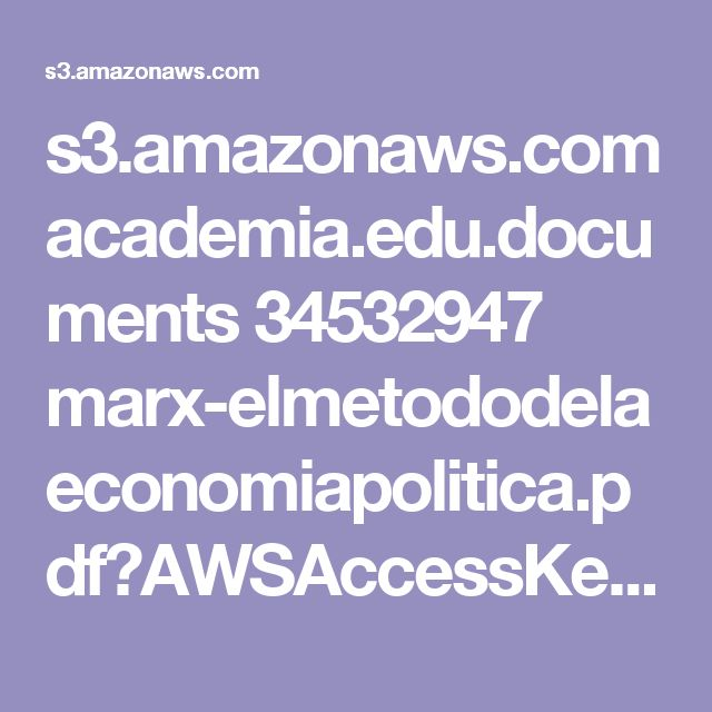 s3.amazonaws.com academia.edu.documents 34532947 marx-elmetododelaeconomiapolitica.pdf?AWSAccessKeyId=AKIAIWOWYYGZ2Y53UL3A&Expires=1504531809&Signature=vOHE%2B%2FyyODeMT1f%2BrlXpb4s7uqs%3D&response-content-disposition=inline%3B%20filename%3DInstituto_de_Estudios_Marxista-Leninista.pdf