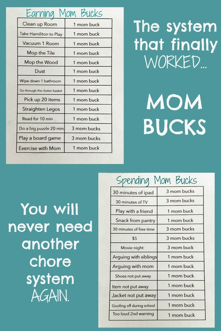 The system that really works. I did away with all other chore systems. This is the one that really works: mom bucks.