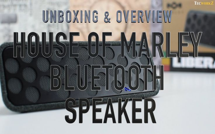 Unboxing and Overview of the House of Marley Liberate Bluetooth speaker