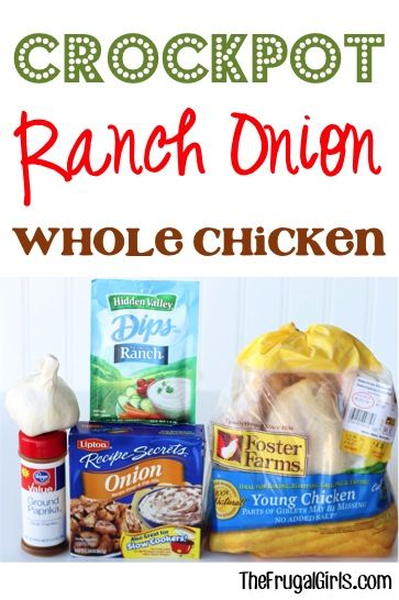 Crockpot Ranch Onion Whole Chicken Recipe! ~ from TheFrugalGirls.com ~ just a few ingredients and an easy Slow Cooker recipe and you've got the most DELICIOUS chicken!! This is a must try!! #slowcooker #recipes #thefrugalgirls
