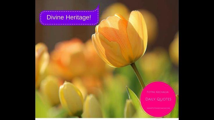 Θεϊκή Κληρονομιά! Divine Heritage!