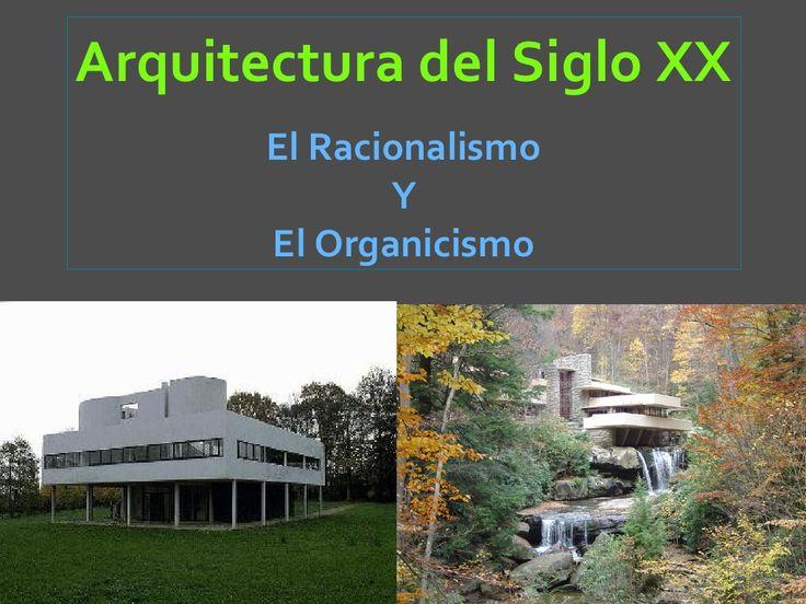 Arte Siglo XX: Arquitectura, Racionalismo y Organicismo by Rosa Fernández via slideshare